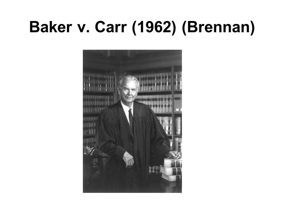 Baker v. Carr (1962) (Brennan)