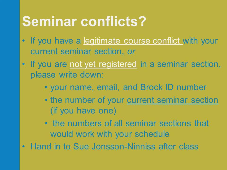 Seminar conflicts.