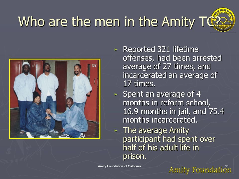 Amity Foundation of California21 Who are the men in the Amity TC.