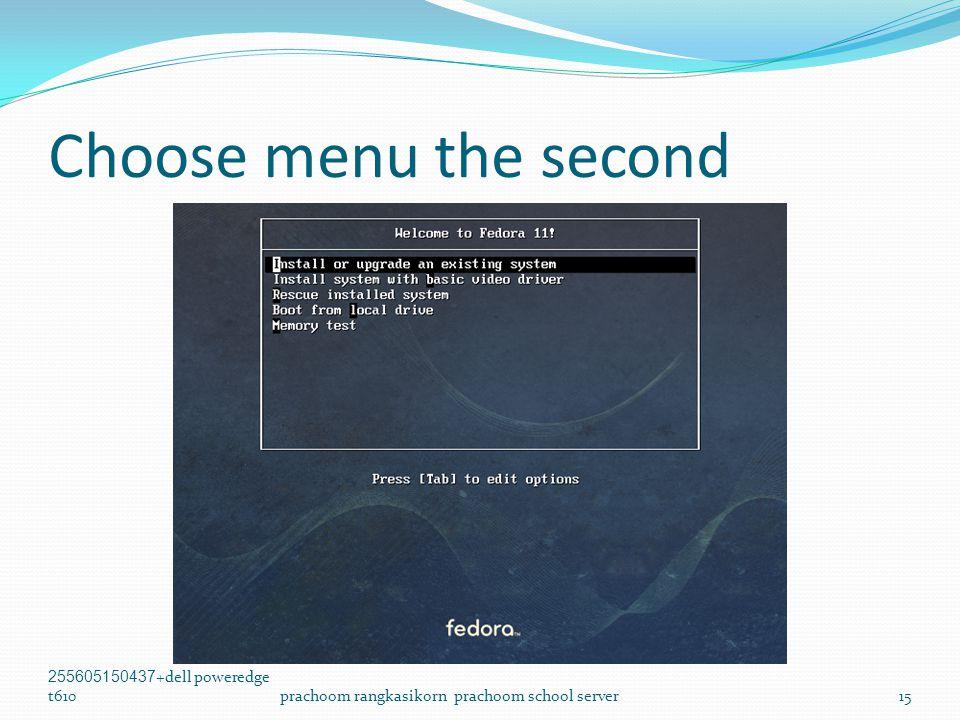 Choose menu the second 255605150437+dell poweredge t610prachoom rangkasikorn prachoom school server15