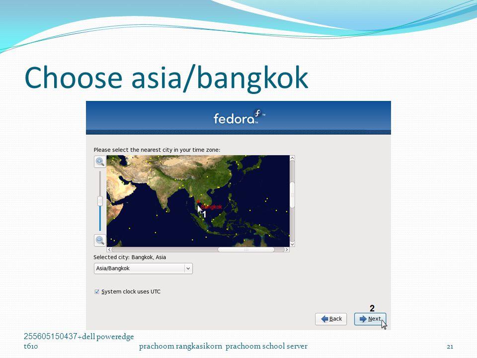 Choose asia/bangkok 255605150437+dell poweredge t610prachoom rangkasikorn prachoom school server21