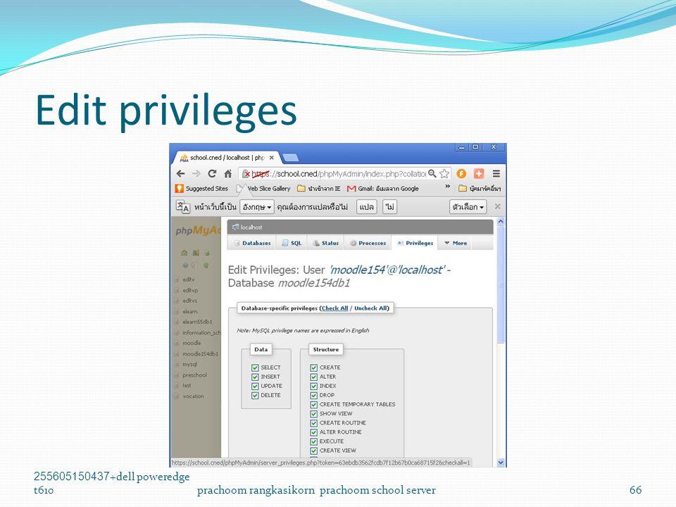Edit privileges 255605150437+dell poweredge t610prachoom rangkasikorn prachoom school server66