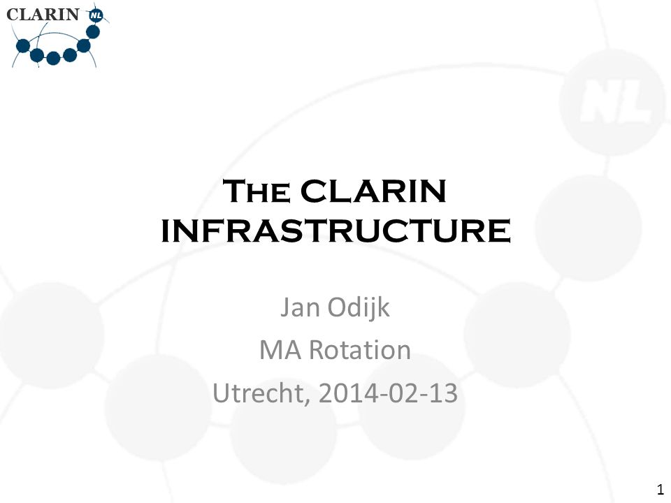 • CLARIN-NL Portal – under construction – This page brief overview CLARIN-NL results: This page • http://www.clarin.nl/node/404 http://www.clarin.nl/node/404 • CLARIN Data and tools (from all over Europe): – Virtual Language Observatory Virtual Language Observatory • Browsing and faceted search for data • Geographical navigation over data • Demo Demo CLARIN Infrastructure 12