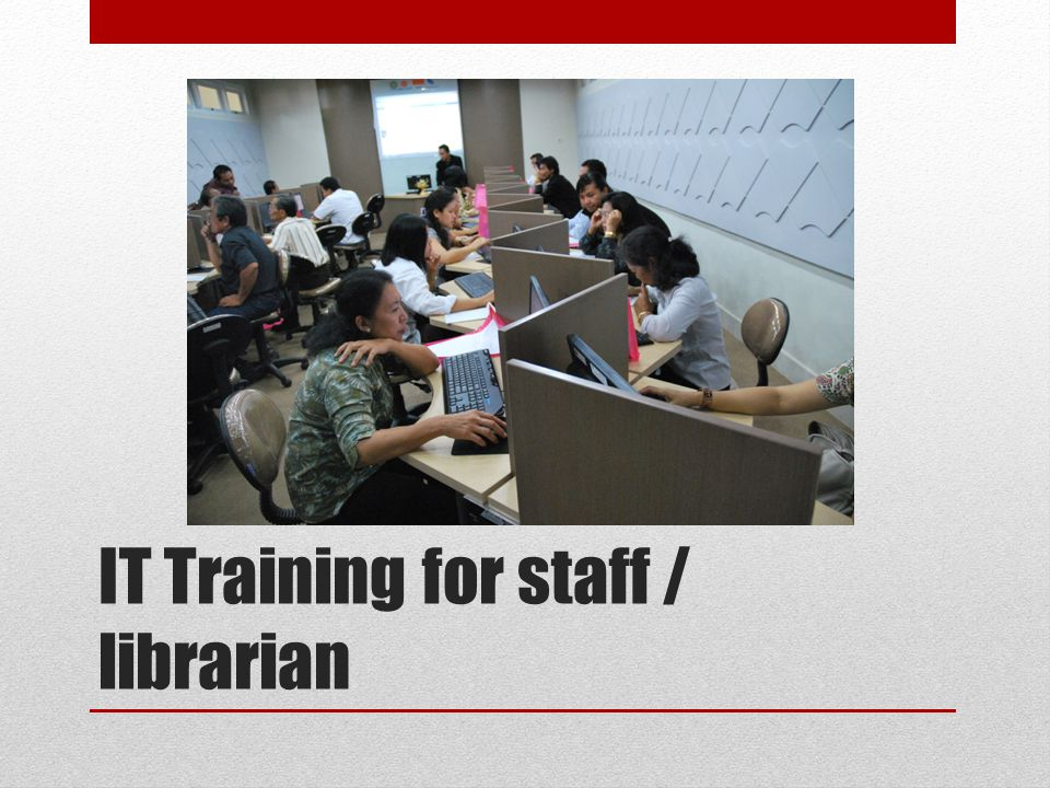 IT Training for staff / librarian