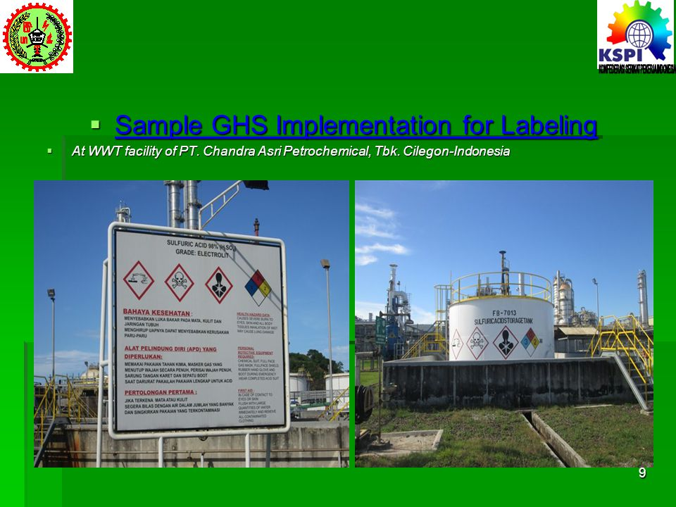  Sample GHS Implementation for Labeling  At WWT facility of PT. Chandra Asri Petrochemical, Tbk. Cilegon-Indonesia 9