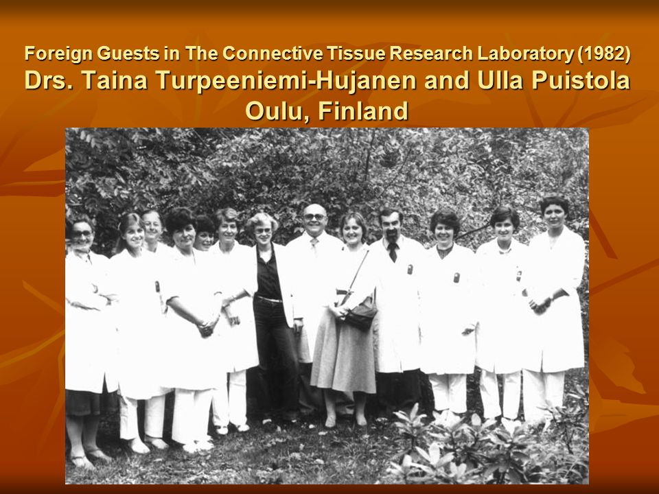 Foreign Guests in The Connective Tissue Research Laboratory (1983) Drs.