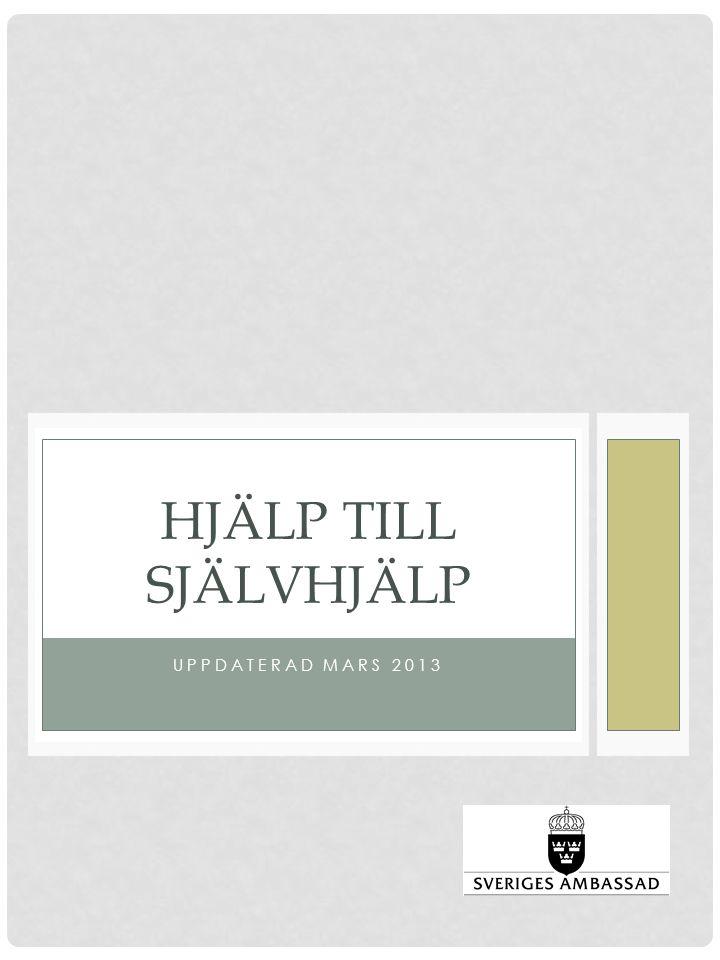 UPPDATERAD MARS 2013 HJÄLP TILL SJÄLVHJÄLP