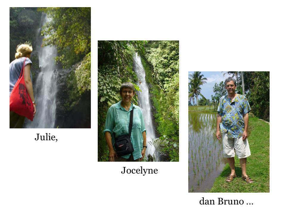 dan Bruno … Julie, Jocelyne