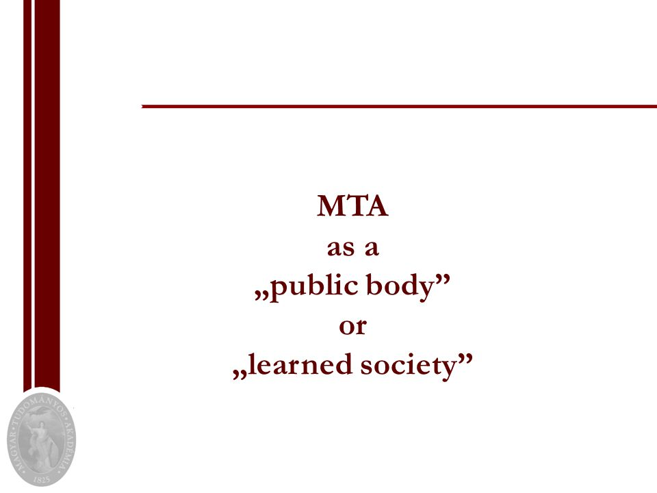 "MTA as a ""public body or ""learned society"
