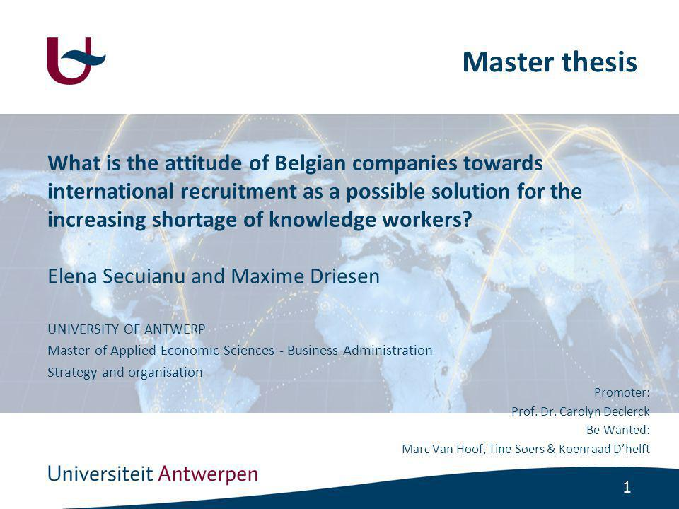 1 What is the attitude of Belgian companies towards international recruitment as a possible solution for the increasing shortage of knowledge workers.