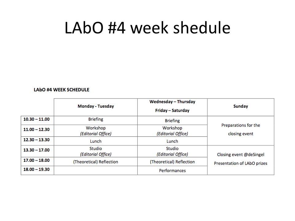 LAbO #4 week shedule