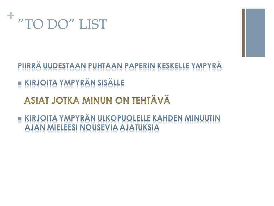+ TO DO LIST