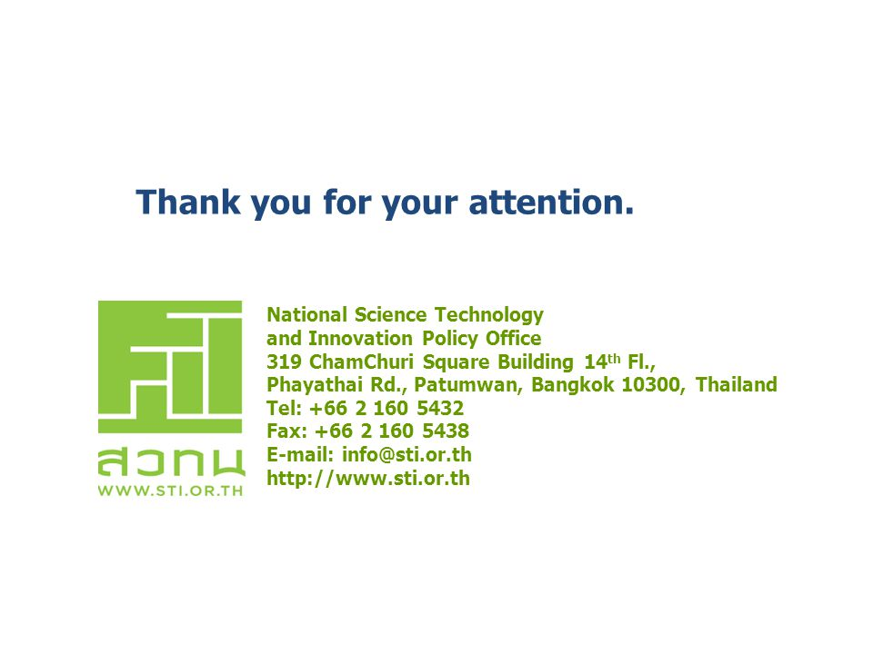 National Science Technology and Innovation Policy Office 319 ChamChuri Square Building 14 th Fl., Phayathai Rd., Patumwan, Bangkok 10300, Thailand Tel