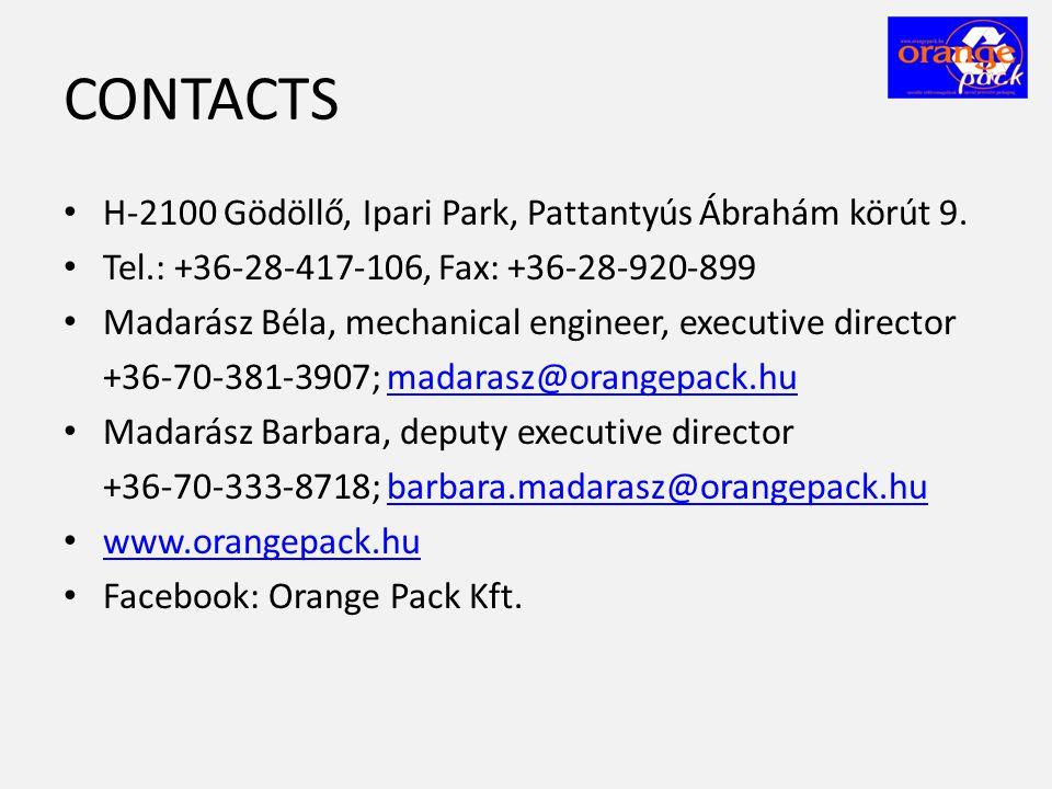 CONTACTS • H-2100 Gödöllő, Ipari Park, Pattantyús Ábrahám körút 9. • Tel.: +36-28-417-106, Fax: +36-28-920-899 • Madarász Béla, mechanical engineer, e