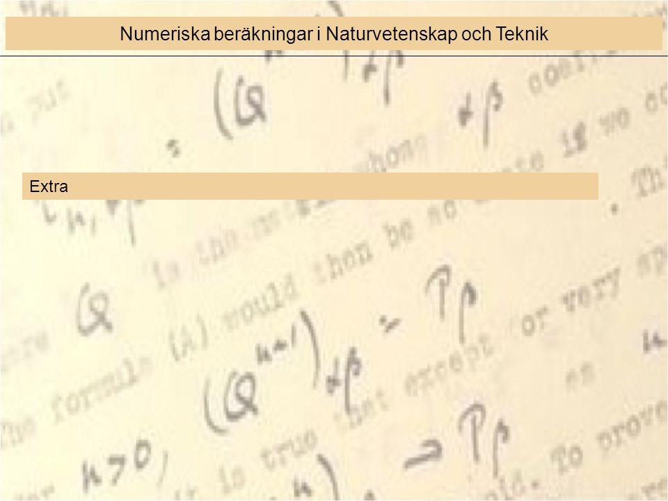 Extra Numeriska beräkningar i Naturvetenskap och Teknik