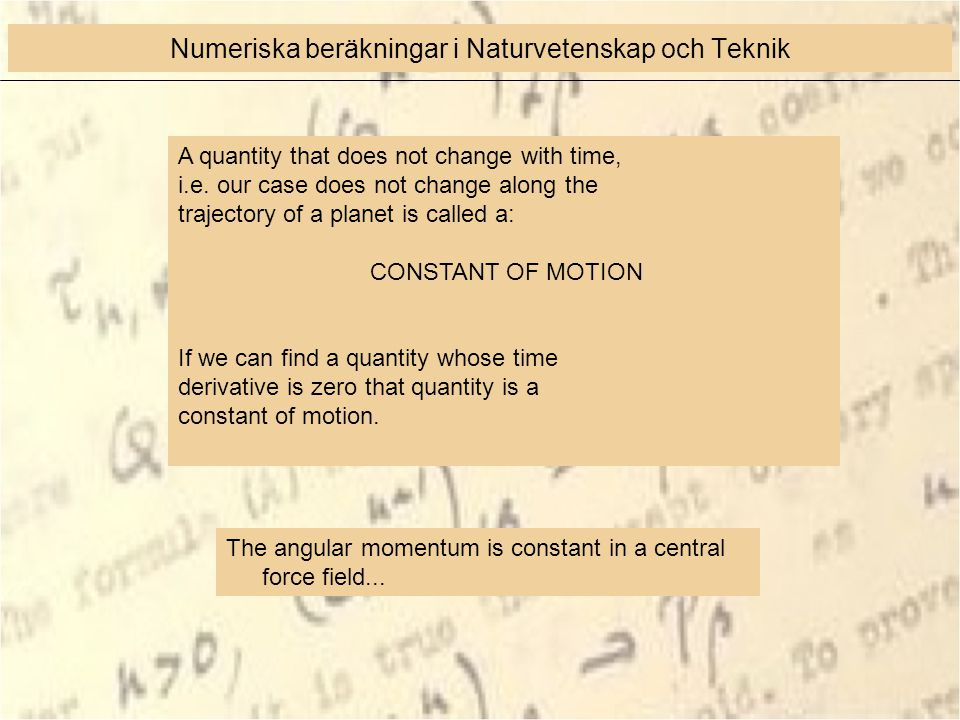 The angular momentum is constant in a central force field...