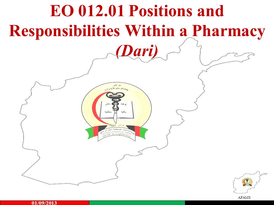 AFAMS EO 012.01 Positions and Responsibilities Within a Pharmacy (Dari) 01/09/2013