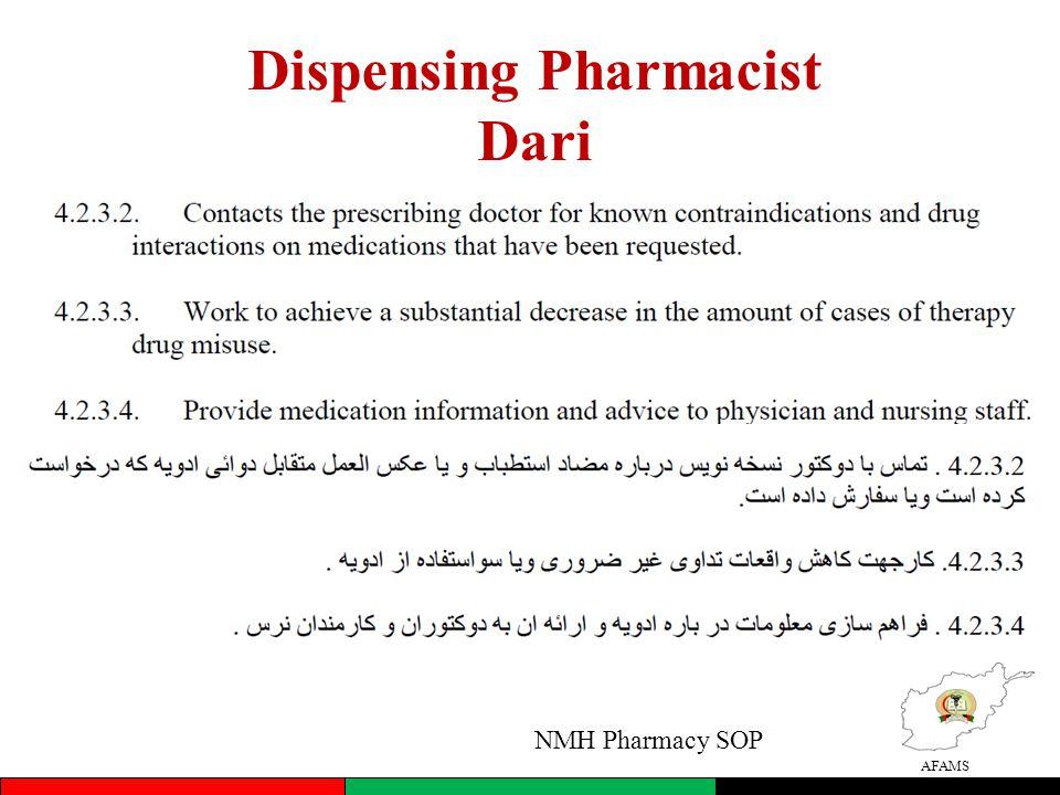 AFAMS Dispensing Pharmacist Dari NMH Pharmacy SOP