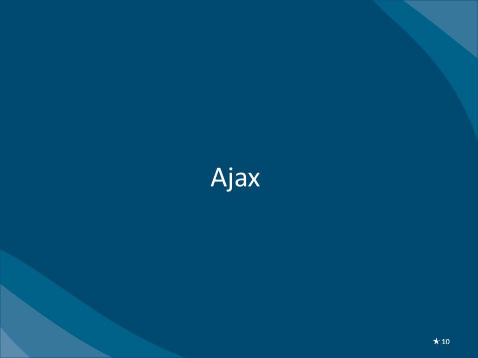 Ajax ★ 10
