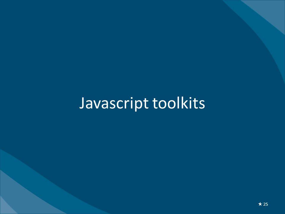 Javascript toolkits ★ 25