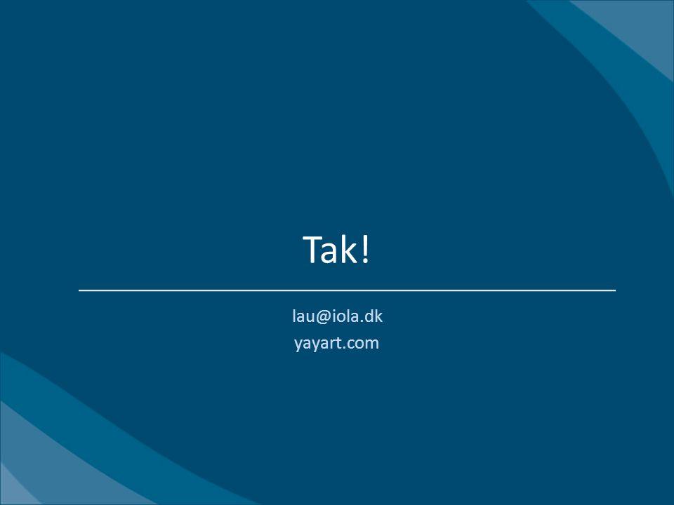 Tak! lau@iola.dk yayart.com