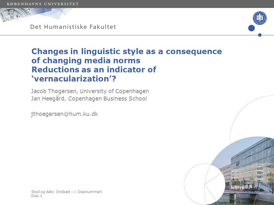 Sted og dato (Indsæt --> Diasnummer) Dias 11 Results: Increase in the degree of reductions (d ə )( ə ð ə ) *(ŋ ə ) *