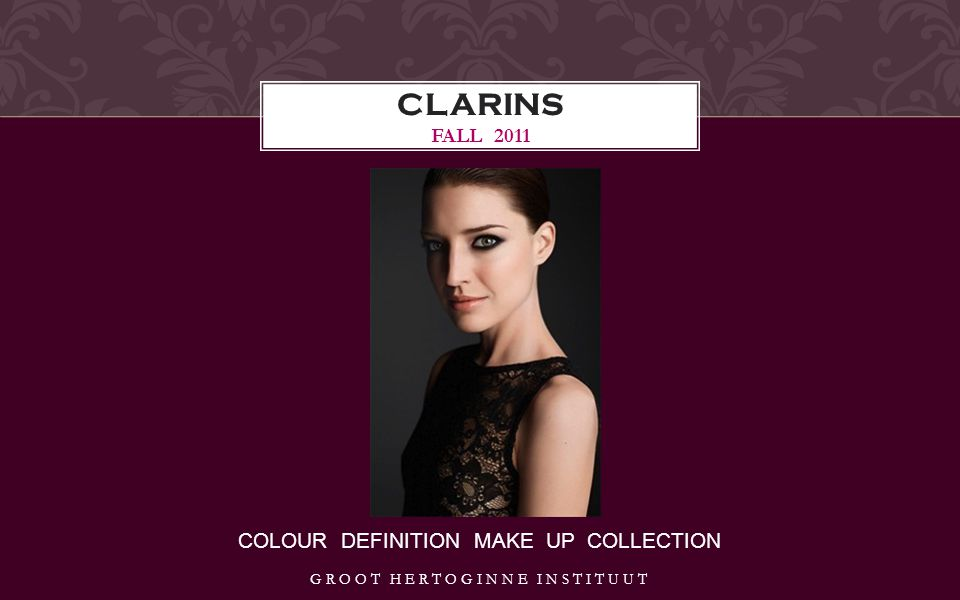 COLOUR DEFINITION MAKE UP COLLECTION CLARINS FALL 2011 GROOT HERTOGINNE INSTITUUT