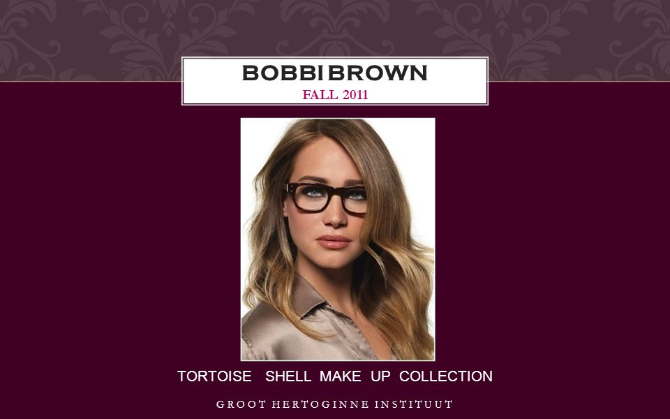 TORTOISE SHELL MAKE UP COLLECTION BOBBI BROWN FALL 2011 GROOT HERTOGINNE INSTITUUT