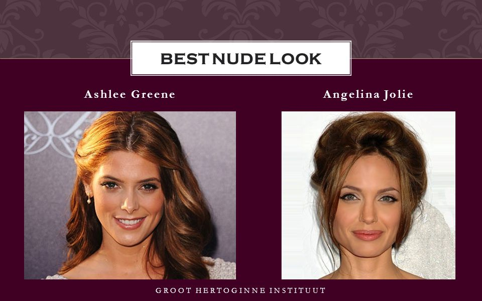 Ashlee GreeneAngelina Jolie GROOT HERTOGINNE INSTITUUT BEST NUDE LOOK
