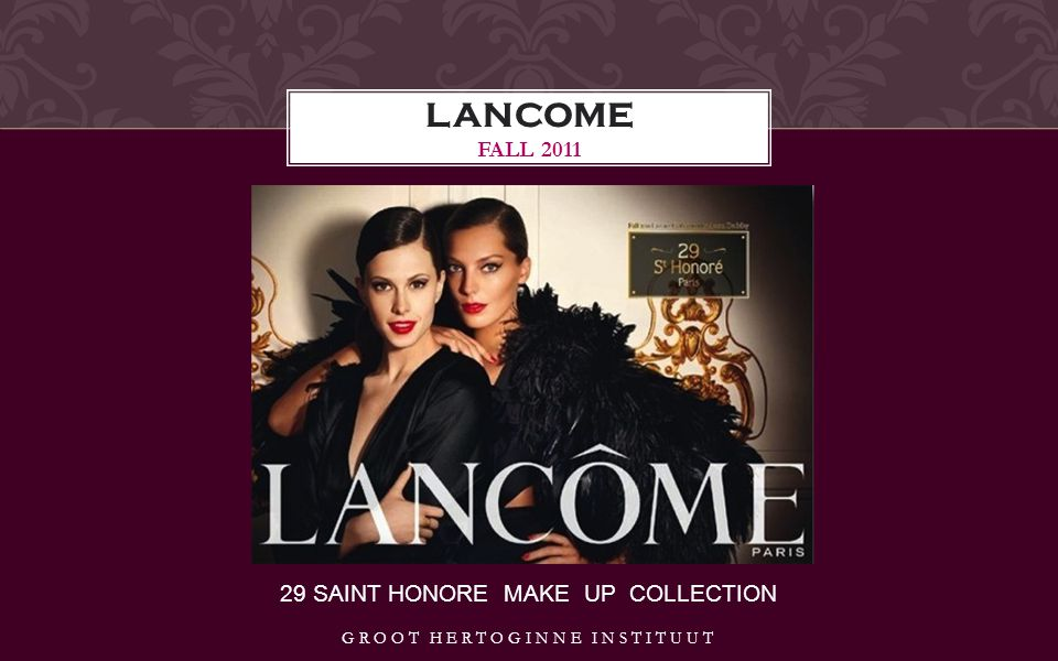 29 SAINT HONORE MAKE UP COLLECTION LANCOME FALL 2011 GROOT HERTOGINNE INSTITUUT