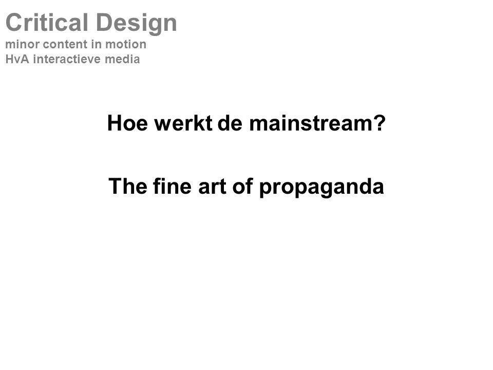 Hoe werkt de mainstream.