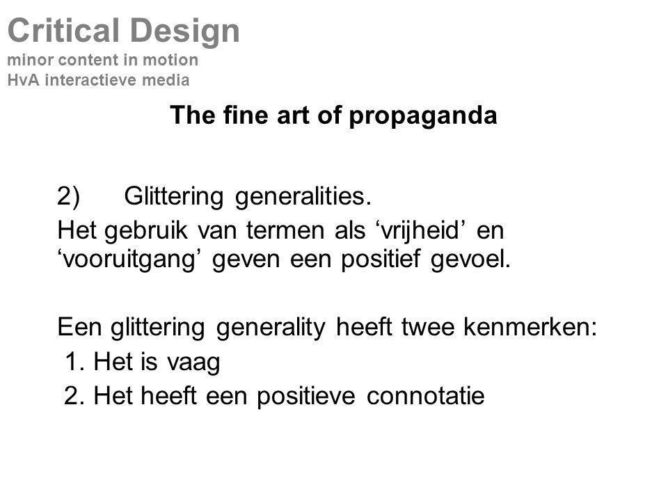 The fine art of propaganda 2)Glittering generalities.