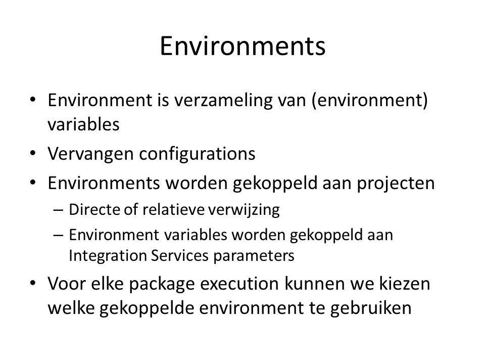 Environments • Environment is verzameling van (environment) variables • Vervangen configurations • Environments worden gekoppeld aan projecten – Direc