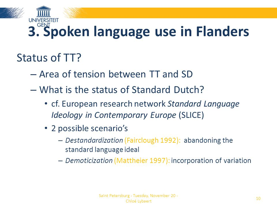 3. Spoken language use in Flanders Status of TT.