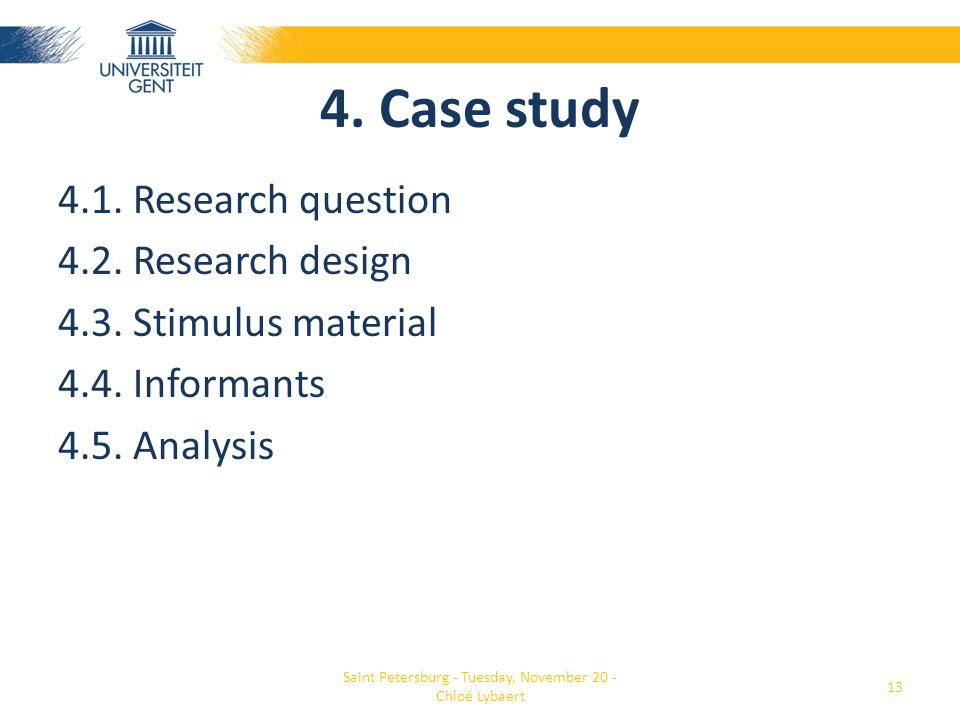 4. Case study 4.1. Research question 4.2. Research design 4.3.