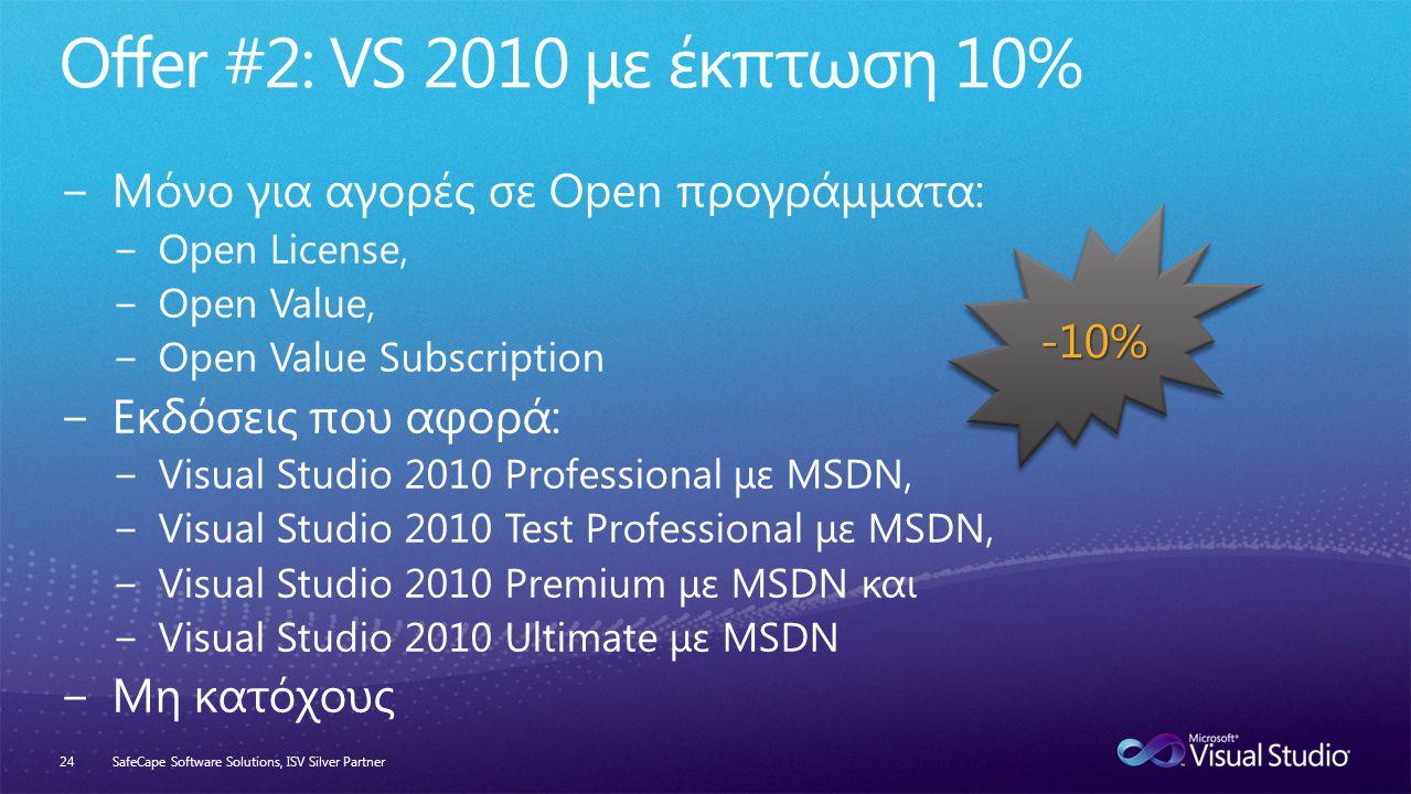 SafeCape Software Solutions, ISV Silver Partner24 -10%-10%
