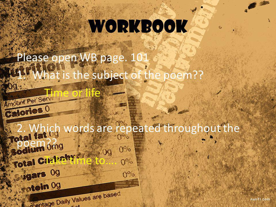 workbook Please open WB page What is the subject of the poem .