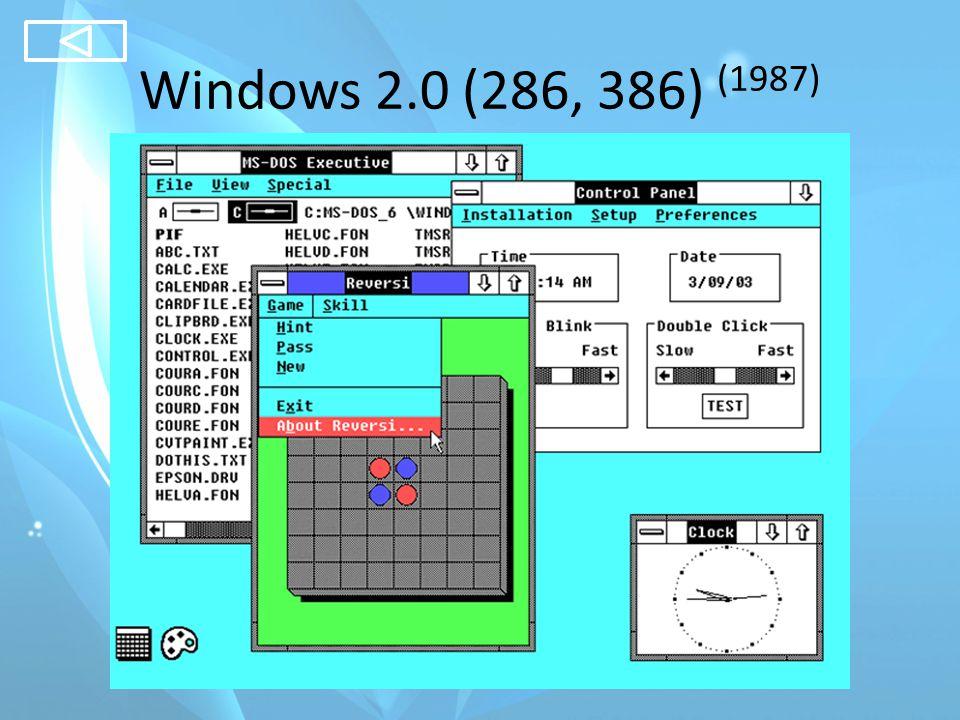 Windows 3.0 (1990), 3.x (1992)