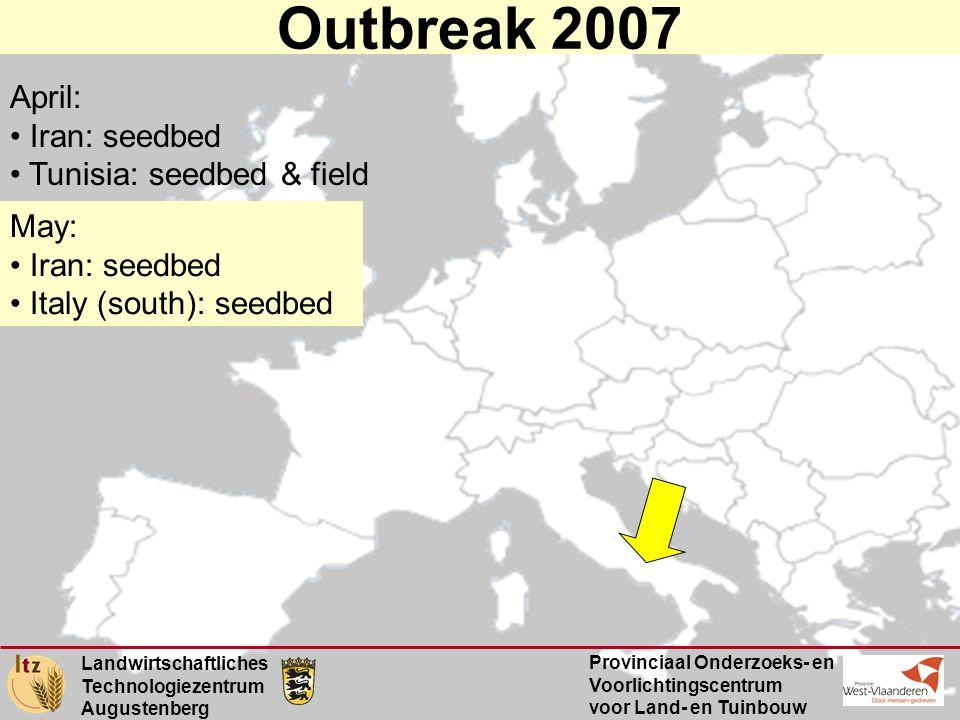 Landwirtschaftliches Technologiezentrum Augustenberg Provinciaal Onderzoeks- en Voorlichtingscentrum voor Land- en Tuinbouw Outbreak 2007 May: • Iran: