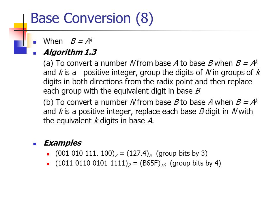 Base Conversion (7)  Example (18.6) 9 = ( .
