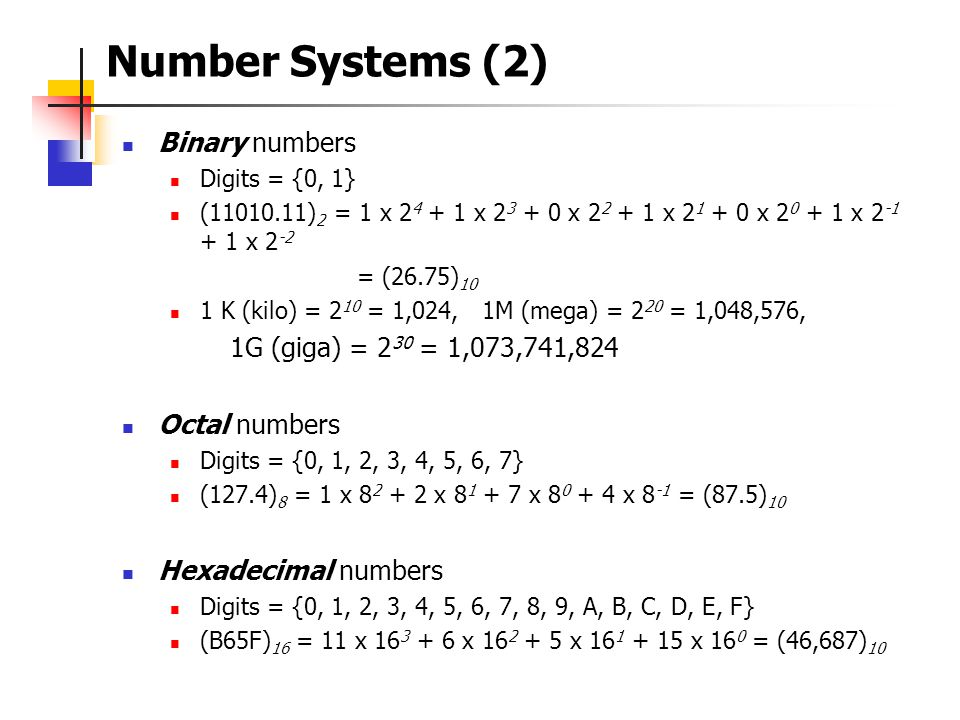 Number Systems (1)  Positional Notation N = (a n-1 a n-2...