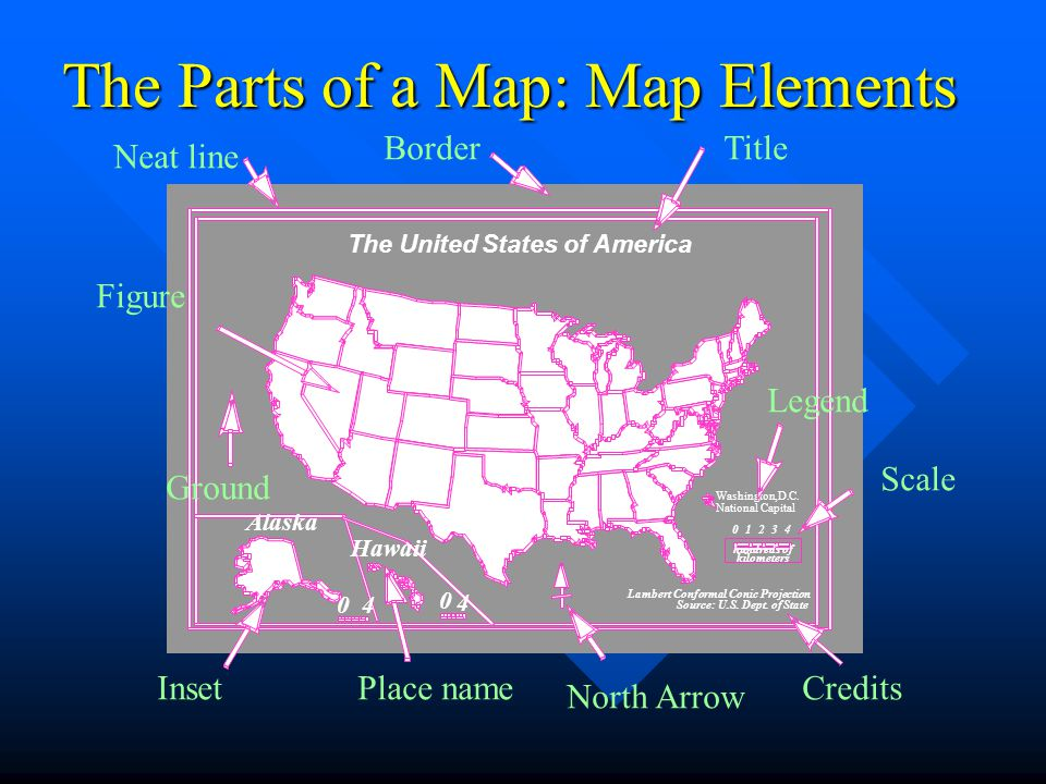 The Parts of a Map: Map Elements The United States of America Alaska Lambert Conformal Conic Projection Source: U.S. Dept. of State 04123 hundreds of
