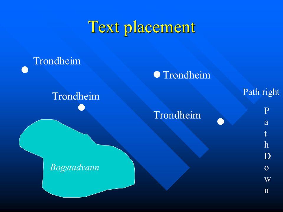 Text placement Trondheim Bogstadvann Path right PathDownPathDown