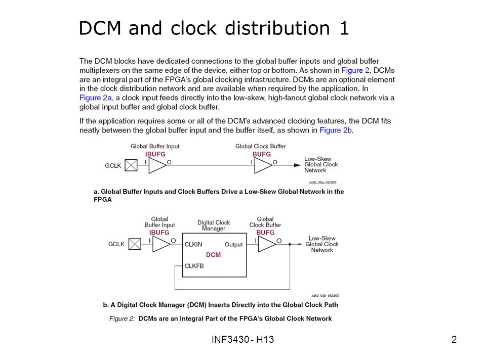 INF3430 - H132 DCM and clock distribution 1