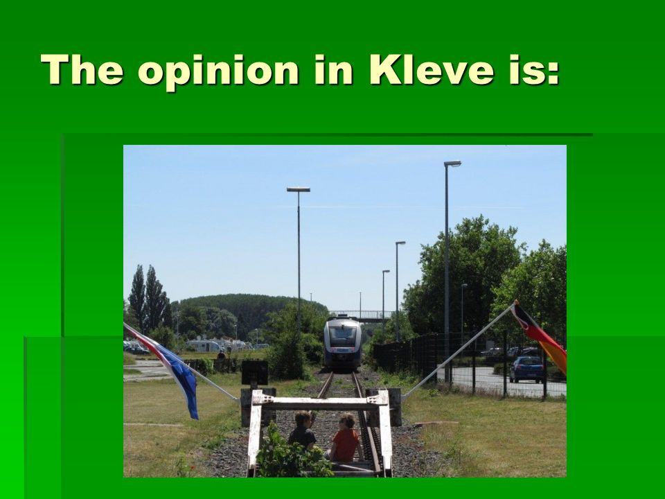 The opinion in Kleve is: