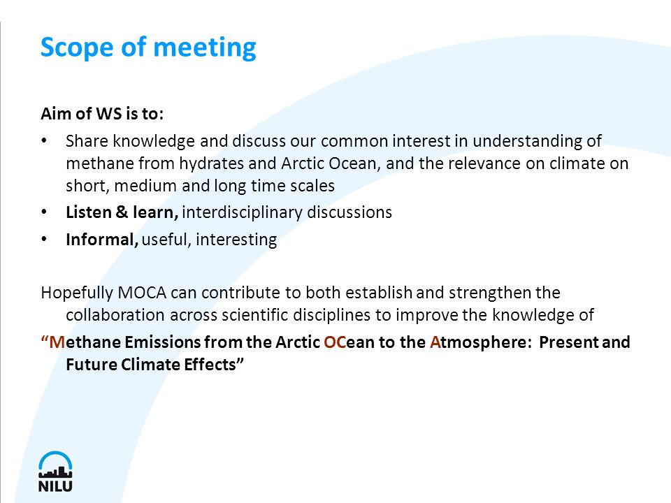 Program Part 1, 29- lunchtime 30 October: Scientific workshop on Arctic methane and learn about processes at the seafloor, in the ocean atmosphere, and the climate impacts of methane.