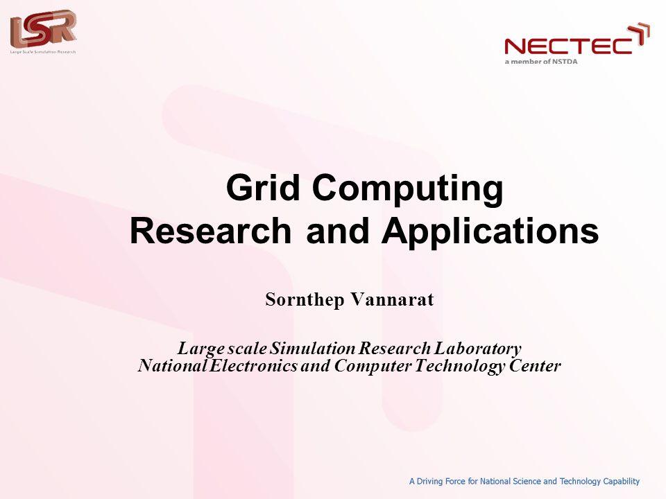 32 Computing Grid • High throughput computing – Thousands of small independent tasks • Grid computing v.s.