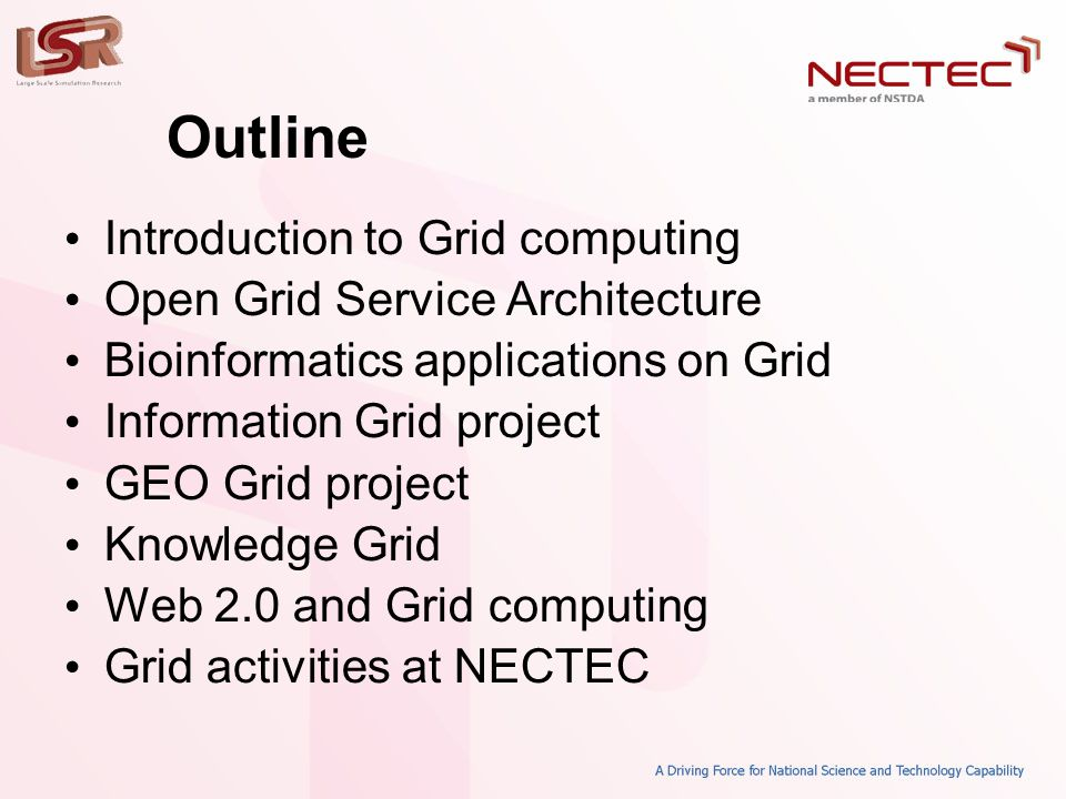 Outline • Introduction to Grid computing • Open Grid Service Architecture • Bioinformatics applications on Grid • Information Grid project • GEO Grid