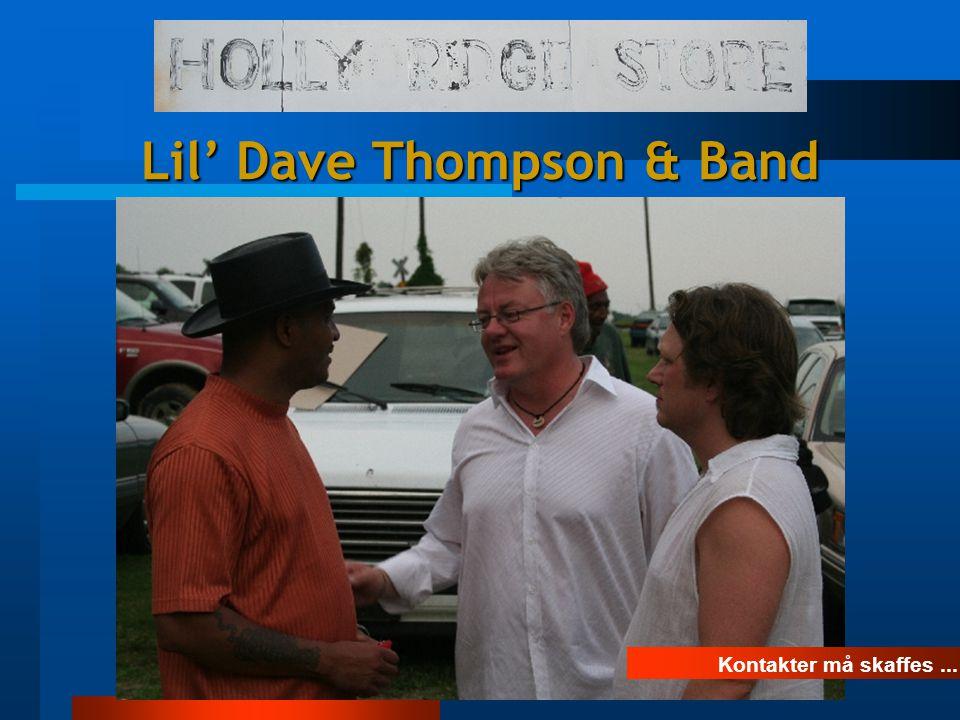 Kontakter må skaffes... Lil' Dave Thompson & Band