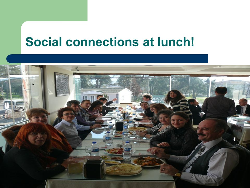 Social connections at lunch!